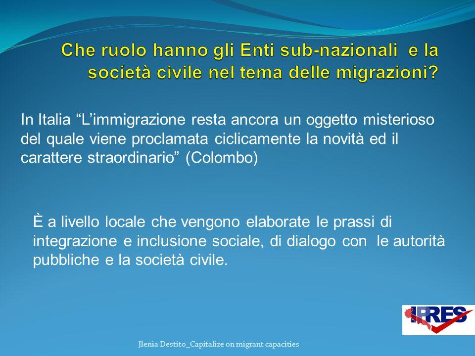 """In Italia """"L'immigrazione resta ancora un oggetto misterioso del quale viene proclamata ciclicamente la novità ed il carattere straordinario"""" (Colombo"""