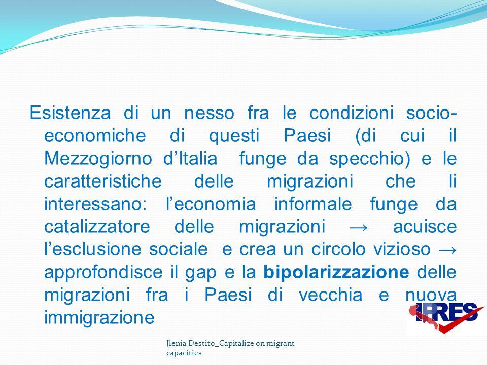 Esistenza di un nesso fra le condizioni socio- economiche di questi Paesi (di cui il Mezzogiorno d'Italia funge da specchio) e le caratteristiche dell