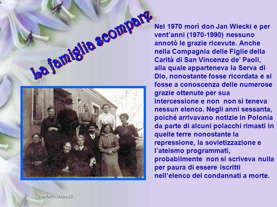 Nel 1970 morì don Jan Wiecki e per vent'anni (1970-1990) nessuno annotò le grazie ricevute. Anche nella Compagnia delle Figlie della Carità di San Vin