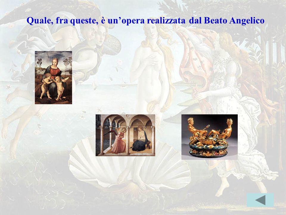 beato Quale, fra queste, è un'opera realizzata dal Beato Angelico Indice