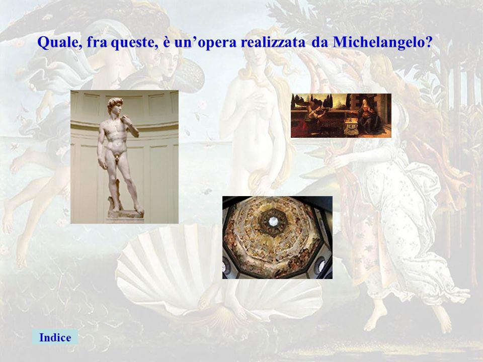 indice Michelangelo Buonarroti Leonardo da Vinci Beato Angelico Raffaello Vasari Botticelli Michelozzo Brunelleschi Michelangelo Buonarroti
