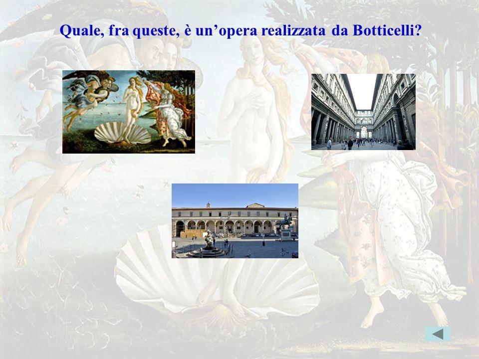 botticelli Quale, fra queste, è un'opera realizzata da Botticelli? Indice