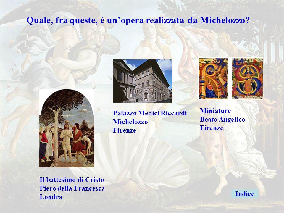 Michelozzoerrata Quale, fra queste, è un'opera realizzata da Michelozzo?