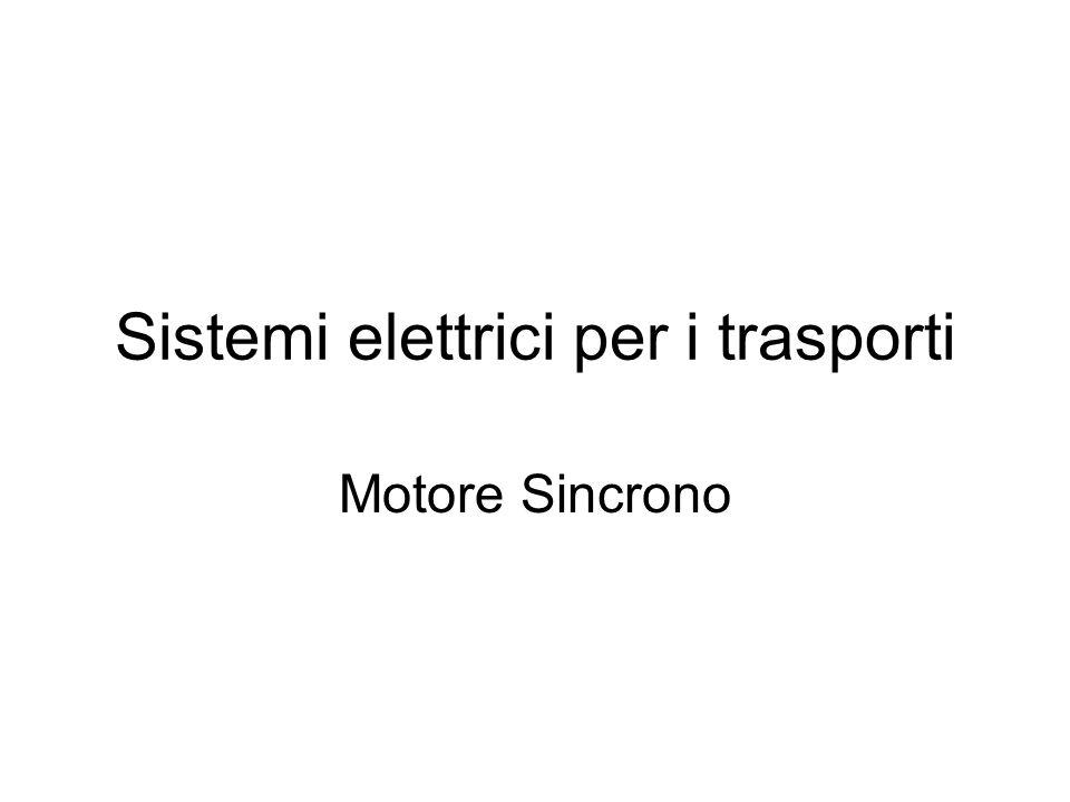 Sistemi elettrici per i trasporti Motore Sincrono