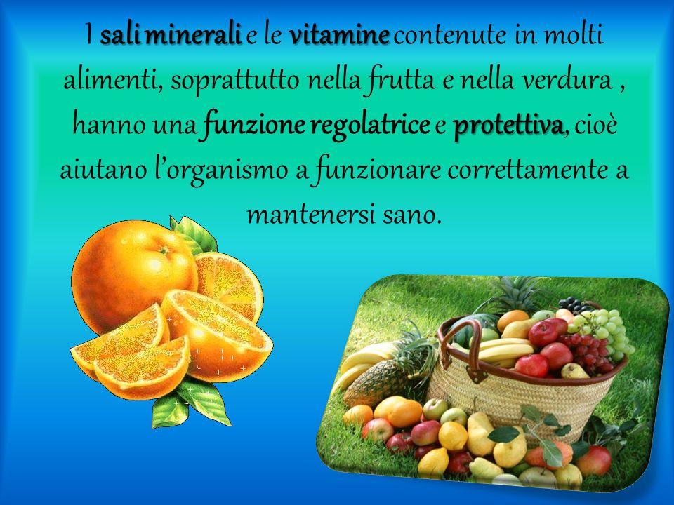sali minerali vitamine protettiva I sali minerali e le vitamine contenute in molti alimenti, soprattutto nella frutta e nella verdura, hanno una funzi