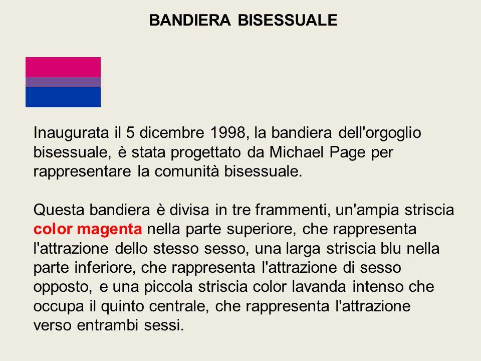 Inaugurata il 5 dicembre 1998, la bandiera dell orgoglio bisessuale, è stata progettato da Michael Page per rappresentare la comunità bisessuale.