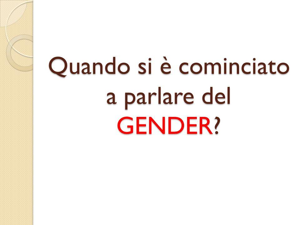 Nel 1949, la scrittrice francese Simone de Beauvoir apriva la seconda parte de Il secondo sesso scrivendo: «donna non si nasce, lo si diventa».
