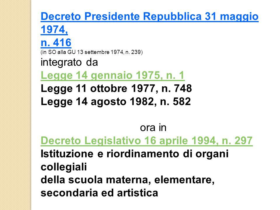 Decreto Presidente Repubblica 31 maggio 1974, n.416 (in SO alla GU 13 settembre 1974, n.