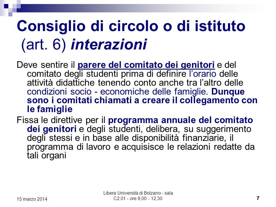 Libera Università di Bolzano - sala C2.01 - ore 9,00 - 12,30 8 15 marzo 2014 Comitato dei genitori (art.