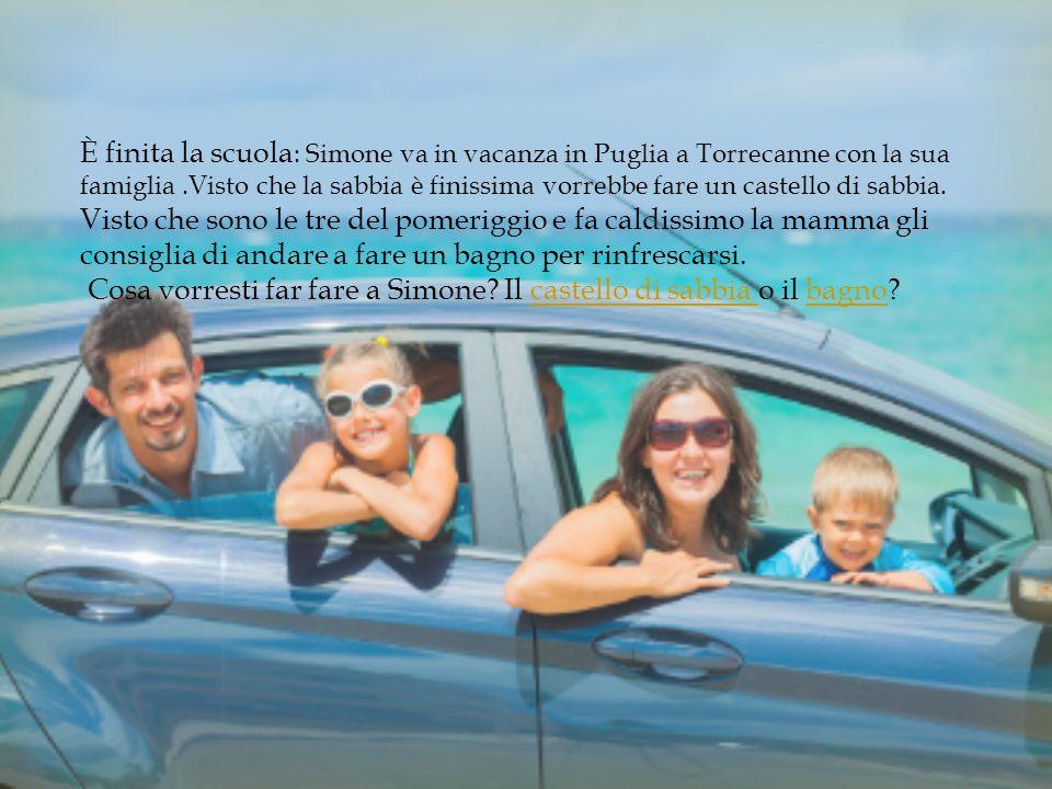 È finita la scuola : Simone va in vacanza in Puglia a Torrecanne con la sua famiglia.Visto che la sabbia è finissima vorrebbe fare un castello di sabbia.