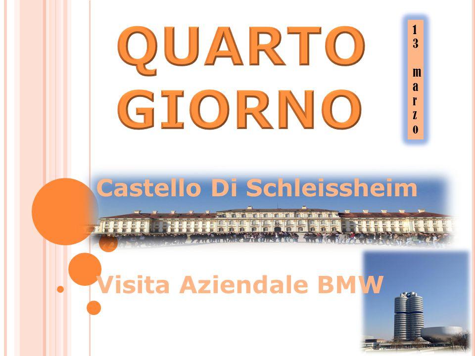 Castello Di Schleissheim Visita Aziendale BMW 13marzo13marzo