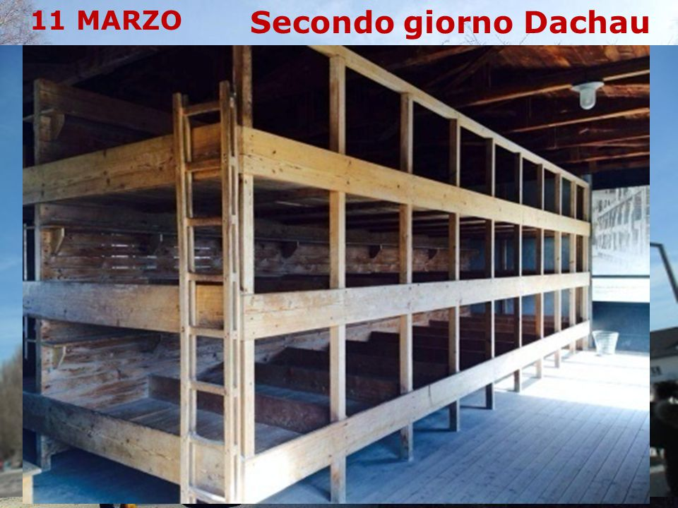Secondo giorno Dachau 11 MARZO