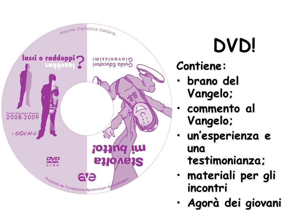 DVD! Contiene: brano del Vangelo;brano del Vangelo; commento al Vangelo;commento al Vangelo; un'esperienza e una testimonianza;un'esperienza e una tes