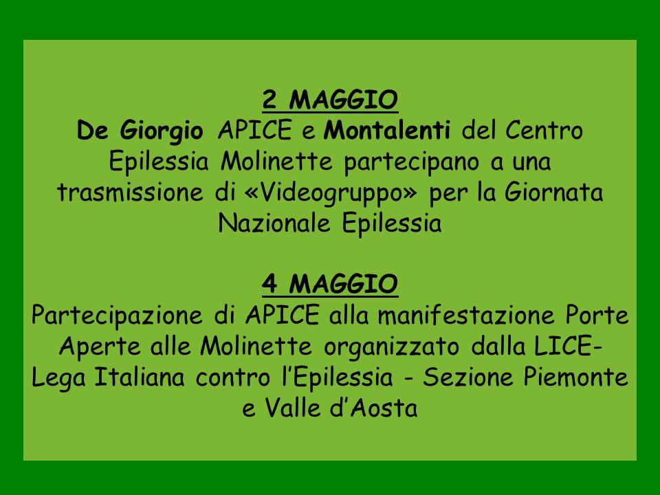 2 MAGGIO De Giorgio APICE e Montalenti del Centro Epilessia Molinette partecipano a una trasmissione di «Videogruppo» per la Giornata Nazionale Epiles