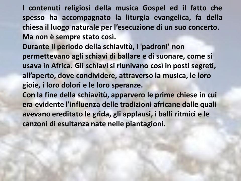 I contenuti religiosi della musica Gospel ed il fatto che spesso ha accompagnato la liturgia evangelica, fa della chiesa il luogo naturale per l'esecu