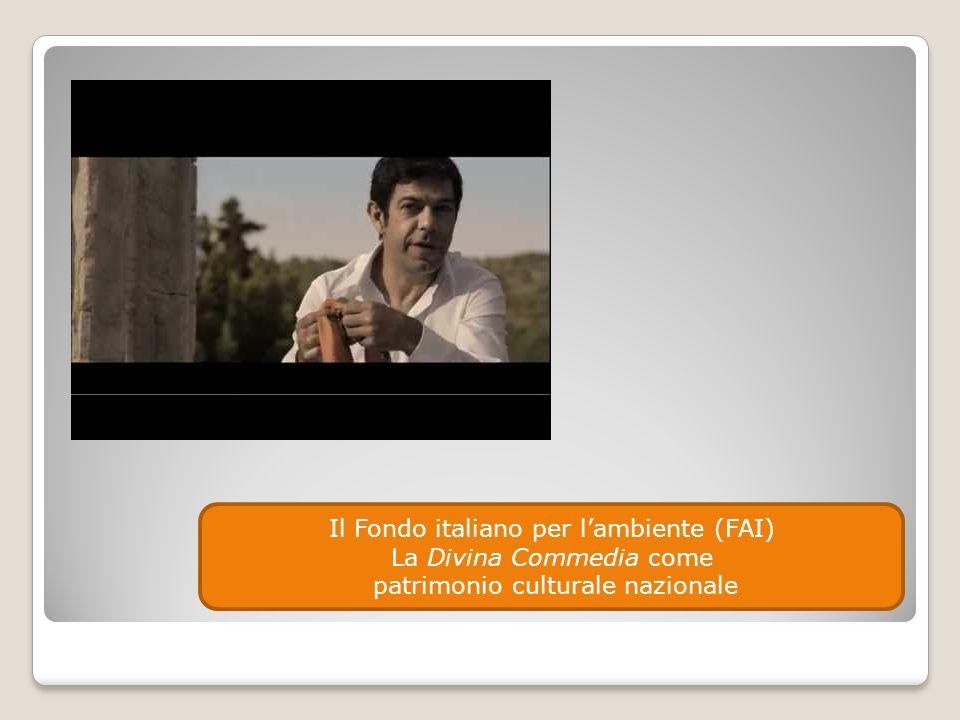 Il Fondo italiano per l'ambiente (FAI) La Divina Commedia come patrimonio culturale nazionale