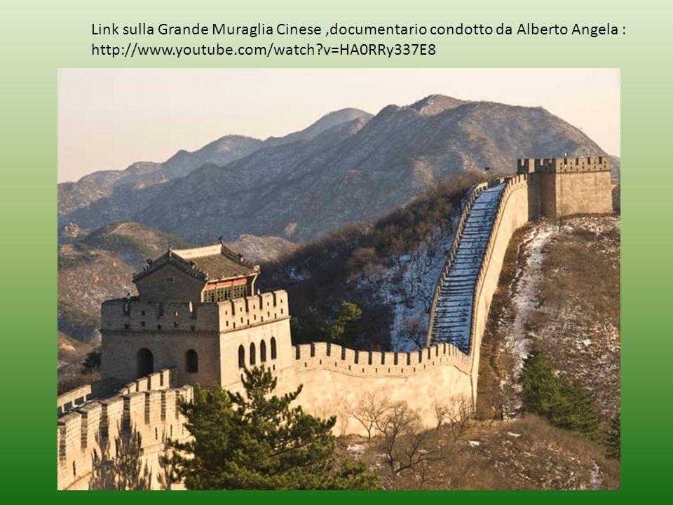 Link sulla Grande Muraglia Cinese,documentario condotto da Alberto Angela : http://www.youtube.com/watch?v=HA0RRy337E8