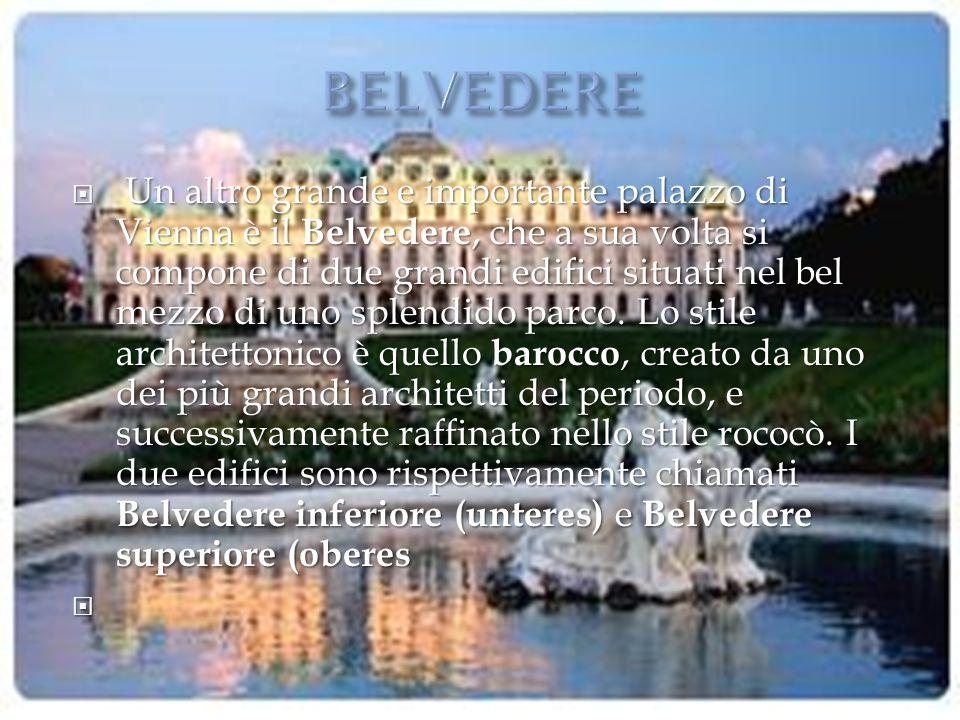 Un altro grande e importante palazzo di Vienna è il Belvedere, che a sua volta si compone di due grandi edifici situati nel bel mezzo di uno splendid
