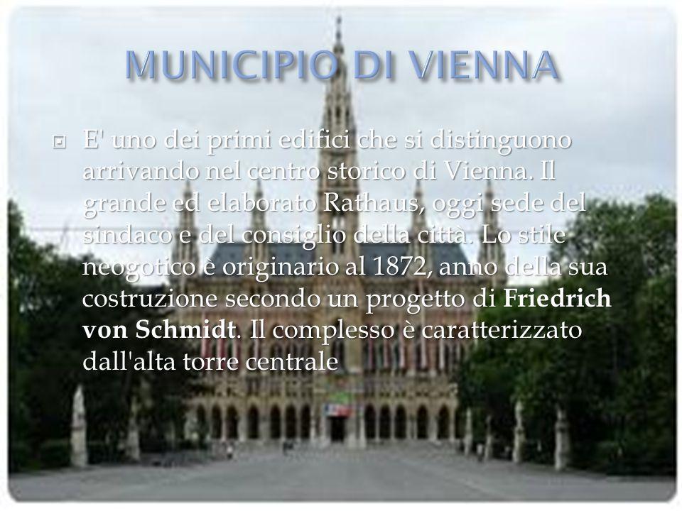  E' uno dei primi edifici che si distinguono arrivando nel centro storico di Vienna. Il grande ed elaborato Rathaus, oggi sede del sindaco e del cons