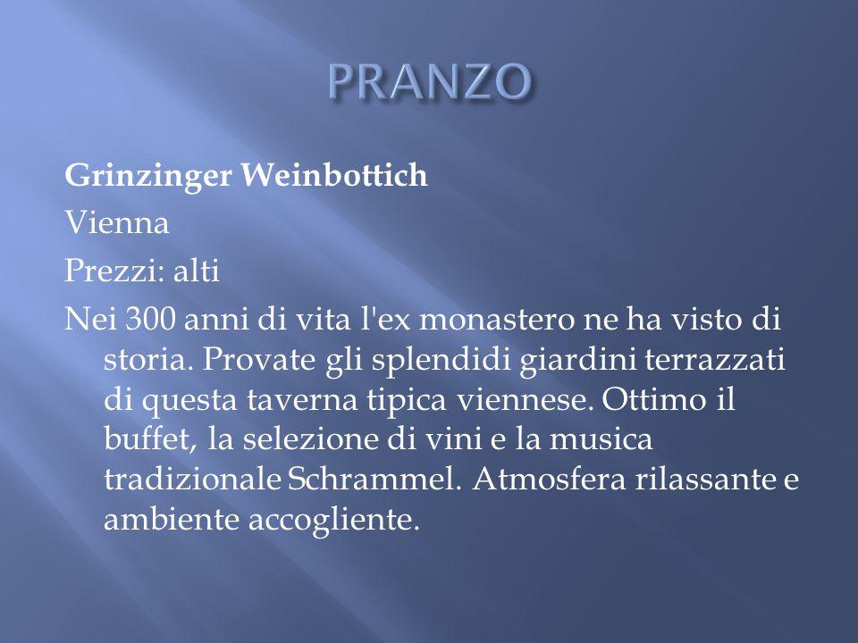 Grinzinger Weinbottich Vienna Prezzi: alti Nei 300 anni di vita l'ex monastero ne ha visto di storia. Provate gli splendidi giardini terrazzati di que