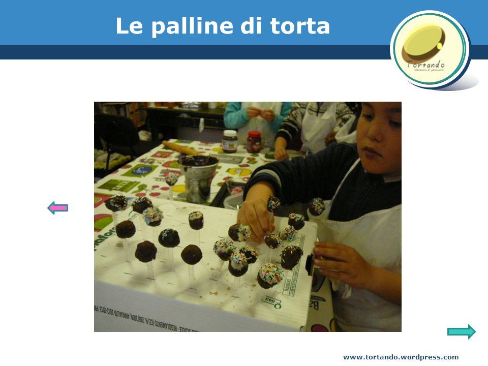 www.tortando.wordpress.com Le palline di torta