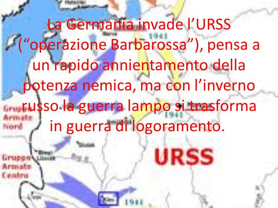 """La Germania invade l'URSS (""""operazione Barbarossa""""), pensa a un rapido annientamento della potenza nemica, ma con l'inverno russo la guerra lampo si t"""