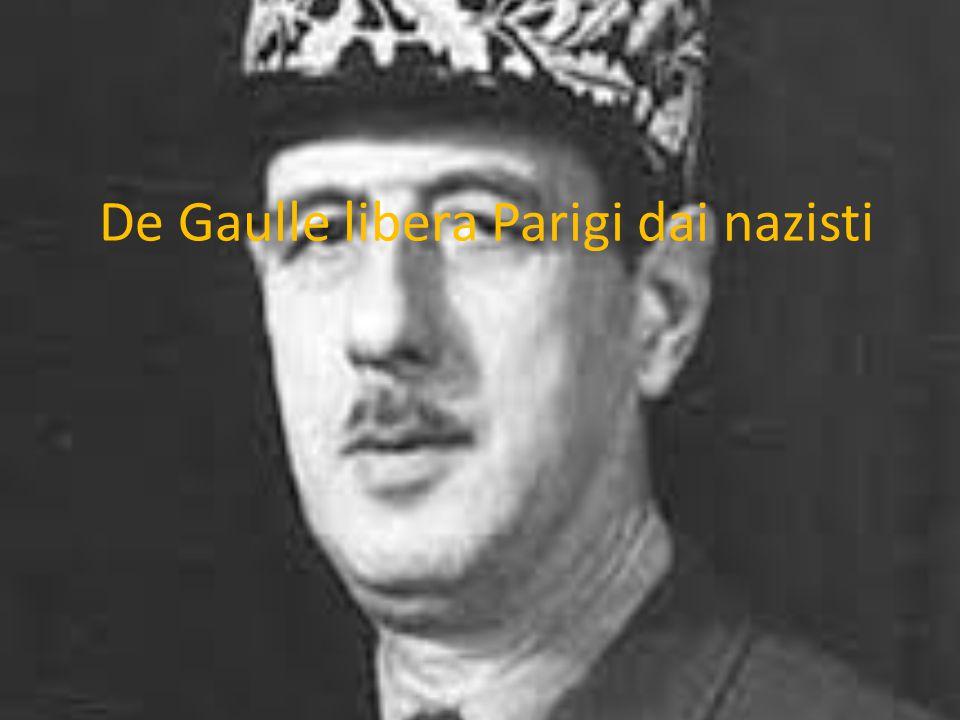 De Gaulle libera Parigi dai nazisti