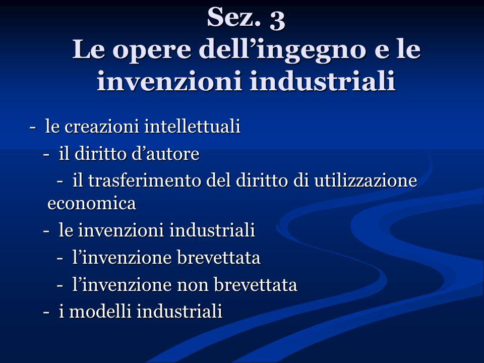 Sez. 3 Le opere dell'ingegno e le invenzioni industriali - le creazioni intellettuali - il diritto d'autore - il diritto d'autore - il trasferimento d