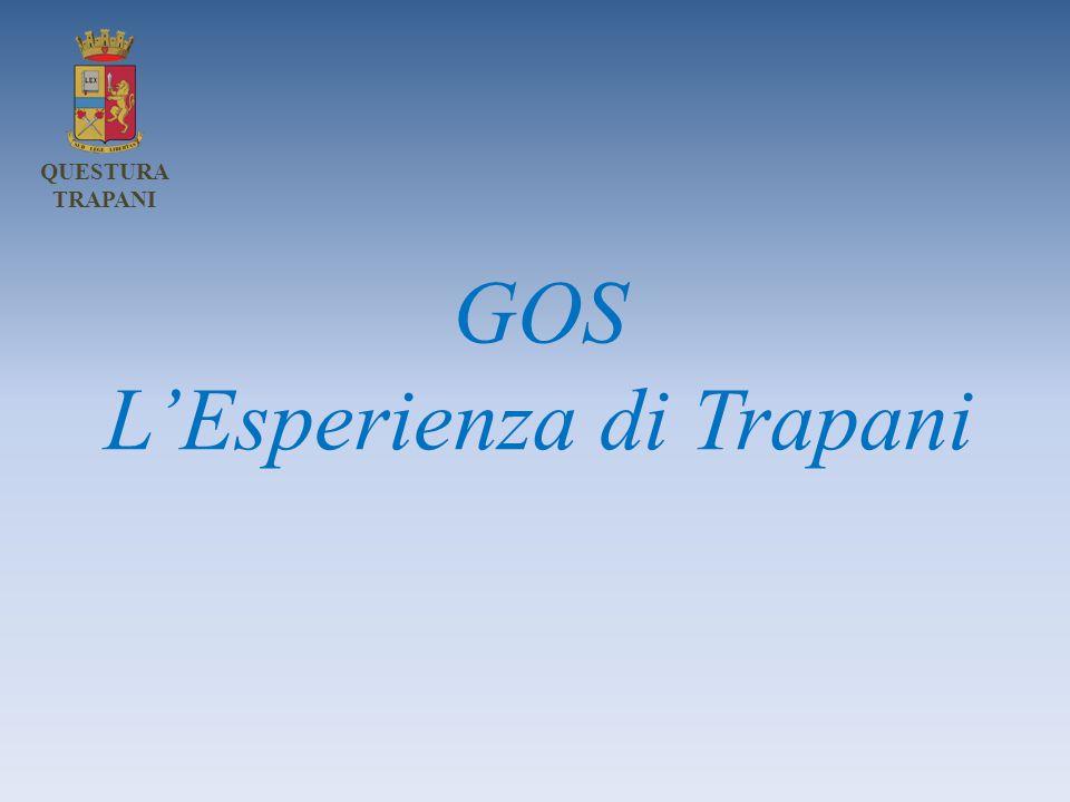GOS L'Esperienza di Trapani QUESTURA TRAPANI
