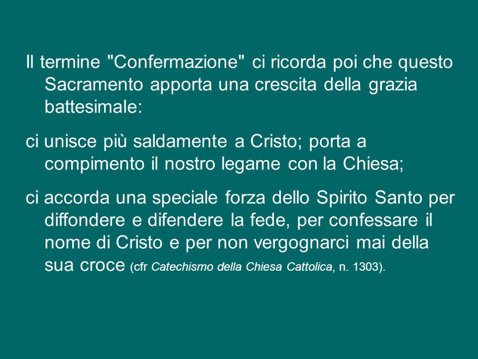 Comunemente si parla di sacramento della