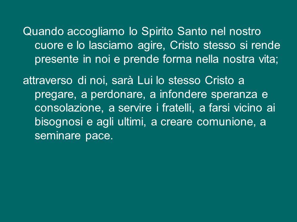 E questi doni ci sono dati proprio con lo Spirito Santo nel sacramento della Confermazione.
