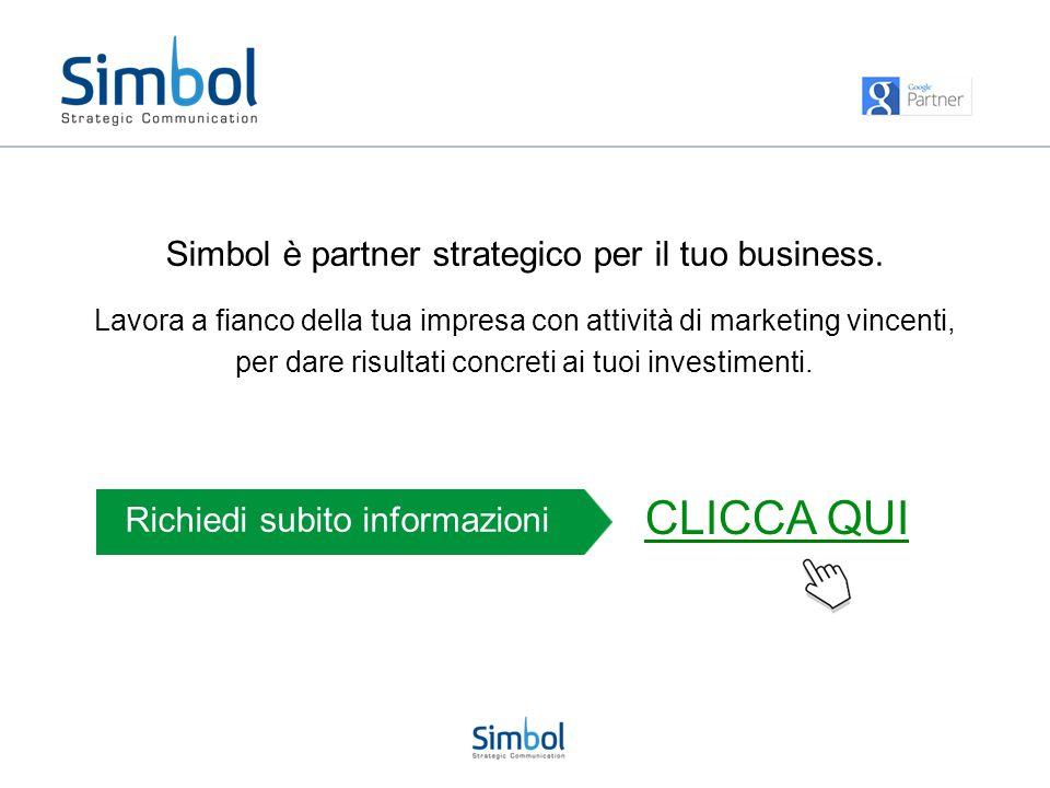 Simbol è partner strategico per il tuo business. Lavora a fianco della tua impresa con attività di marketing vincenti, per dare risultati concreti ai