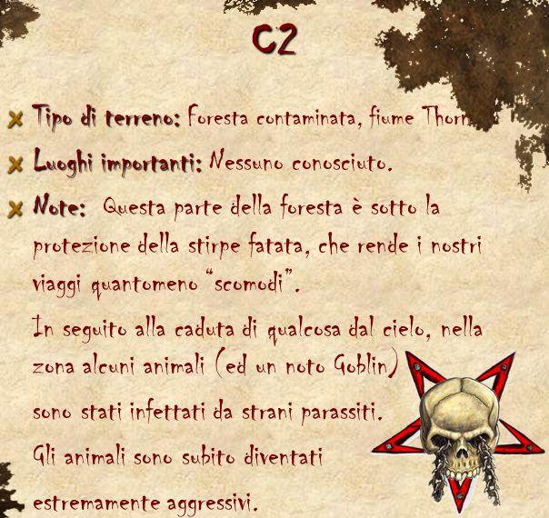 C2 Tipo di terreno: Tipo di terreno: Foresta contaminata, fiume Thorn. Luoghi importanti: Luoghi importanti: Nessuno conosciuto. Note: Note: Questa pa