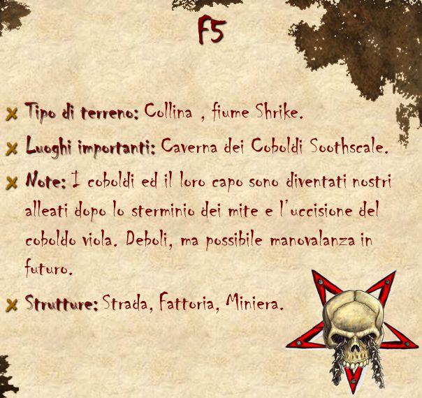 F5 Tipo di terreno: Tipo di terreno: Collina, fiume Shrike. Luoghi importanti: Luoghi importanti: Caverna dei Coboldi Soothscale. Note: Note: I cobold