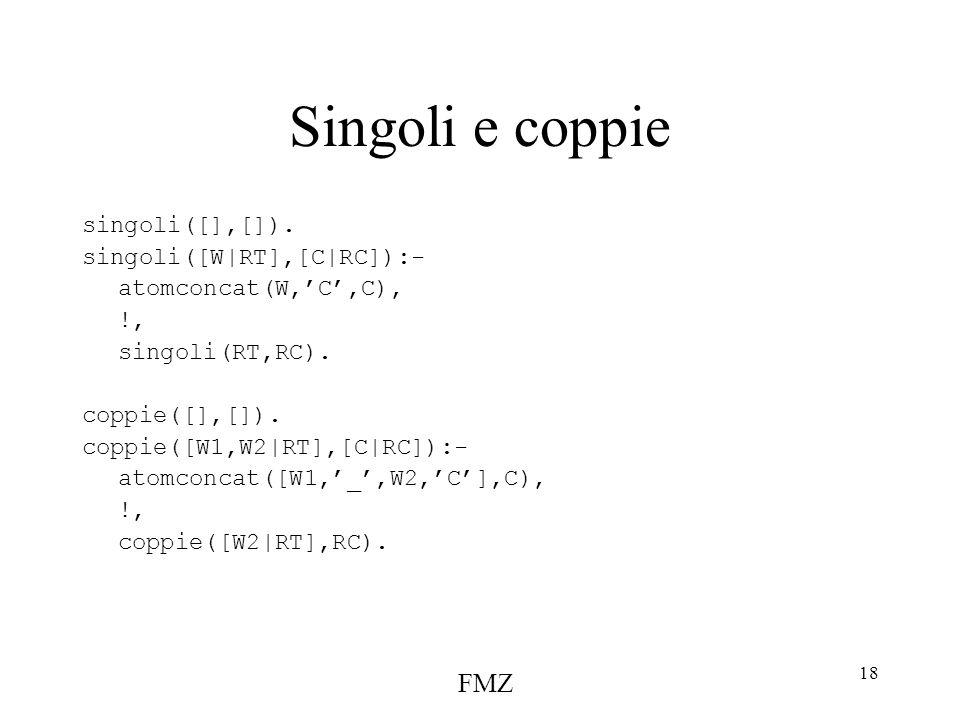 FMZ 18 Singoli e coppie singoli([],[]).