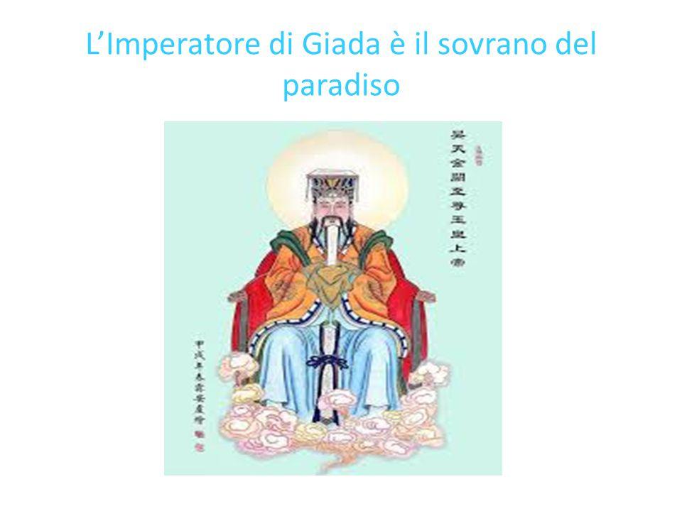 L'Imperatore di Giada è il sovrano del paradiso