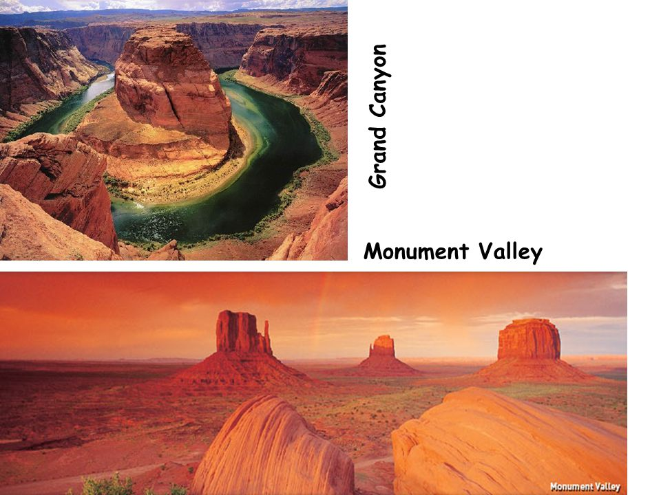 Monument Valley G r a n d C a n y o n