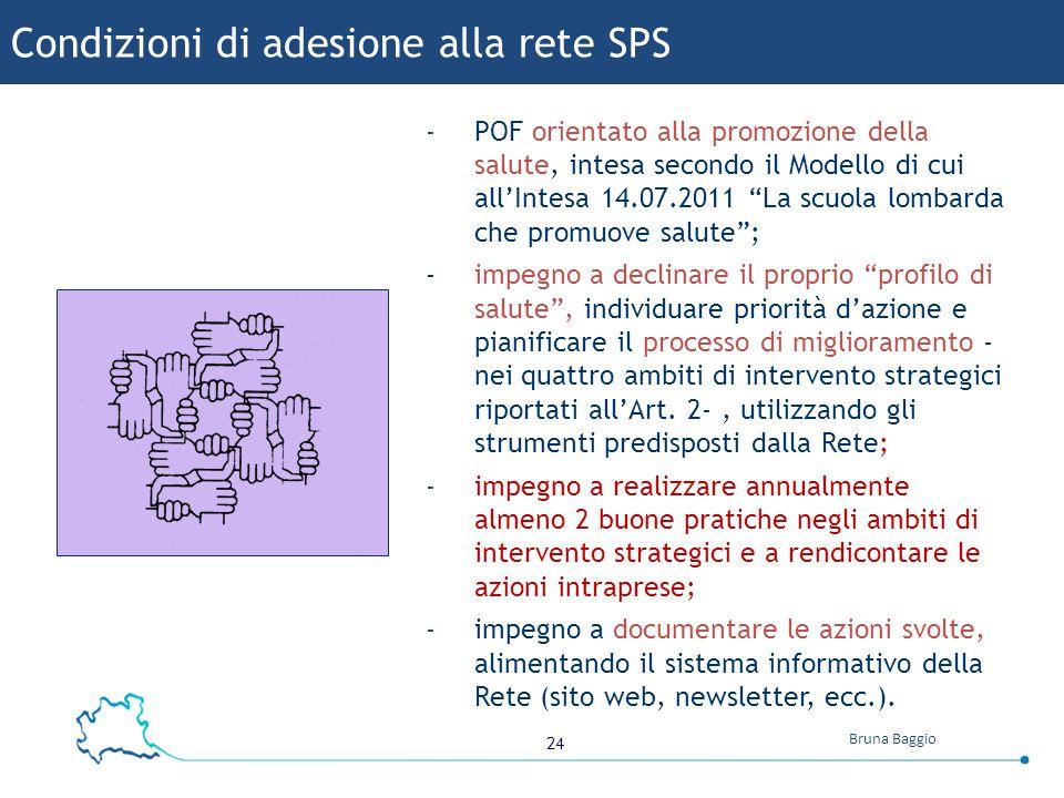 """24 Bruna Baggio -POF orientato alla promozione della salute, intesa secondo il Modello di cui all'Intesa 14.07.2011 """"La scuola lombarda che promuove s"""