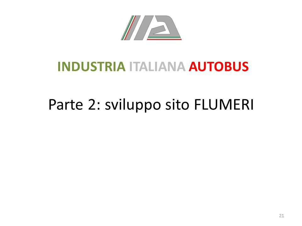 Parte 2: sviluppo sito FLUMERI 21 INDUSTRIA ITALIANA AUTOBUS