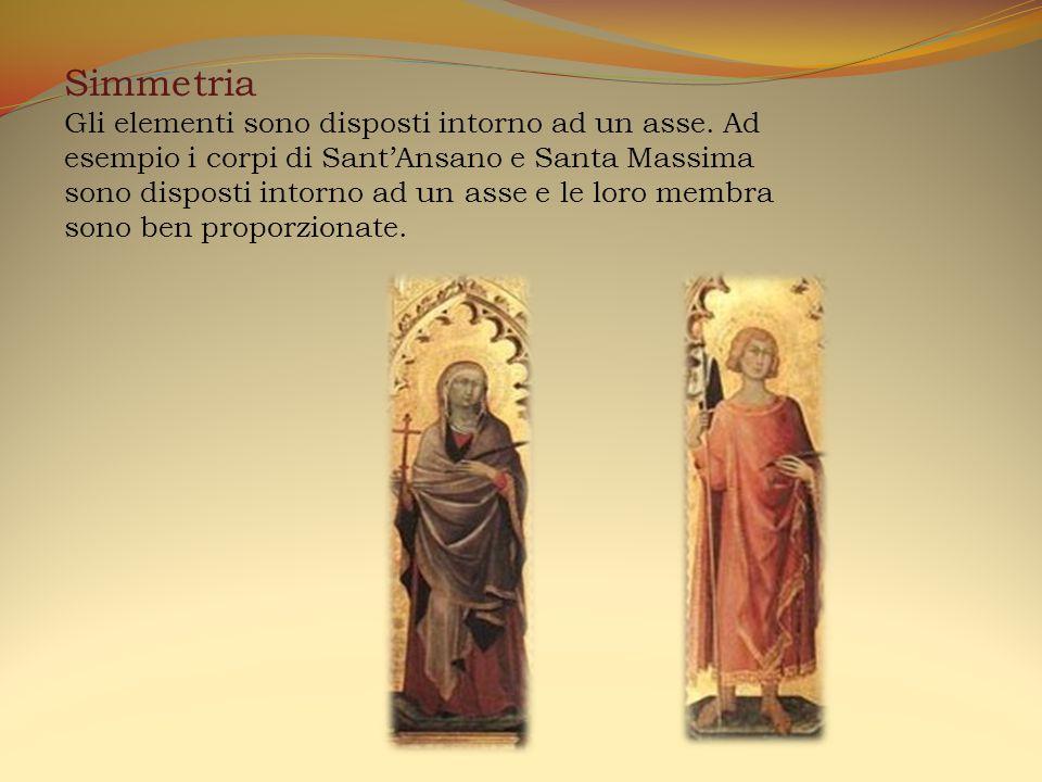 Simmetria Gli elementi sono disposti intorno ad un asse. Ad esempio i corpi di Sant'Ansano e Santa Massima sono disposti intorno ad un asse e le loro