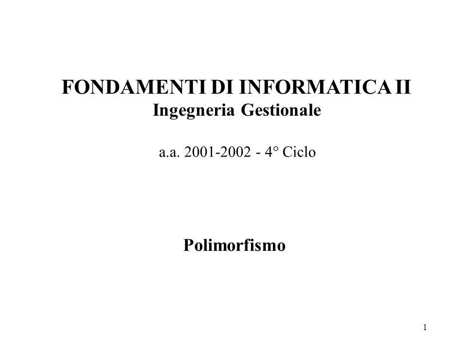 12 Polimorfismo Esempio (vedi classi Punto e Segmento) int main ( ) { Punto p1(1, 2), p2(3, 4), &punRif; Segmento s1(5, 6, 7, 8), s2(1, 2, 3, 4); punRif= s1; punRif.print ( ); punRif= s2; punRif.print ( ); return 0;} Stampe eseguite: 5, 6, 7, 8 1, 2, 3, 4