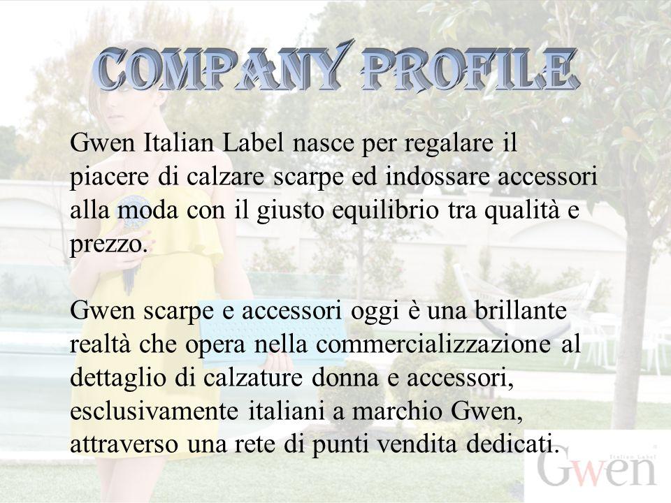 Gwen Italian Label nasce per regalare il piacere di calzare scarpe ed indossare accessori alla moda con il giusto equilibrio tra qualità e prezzo.
