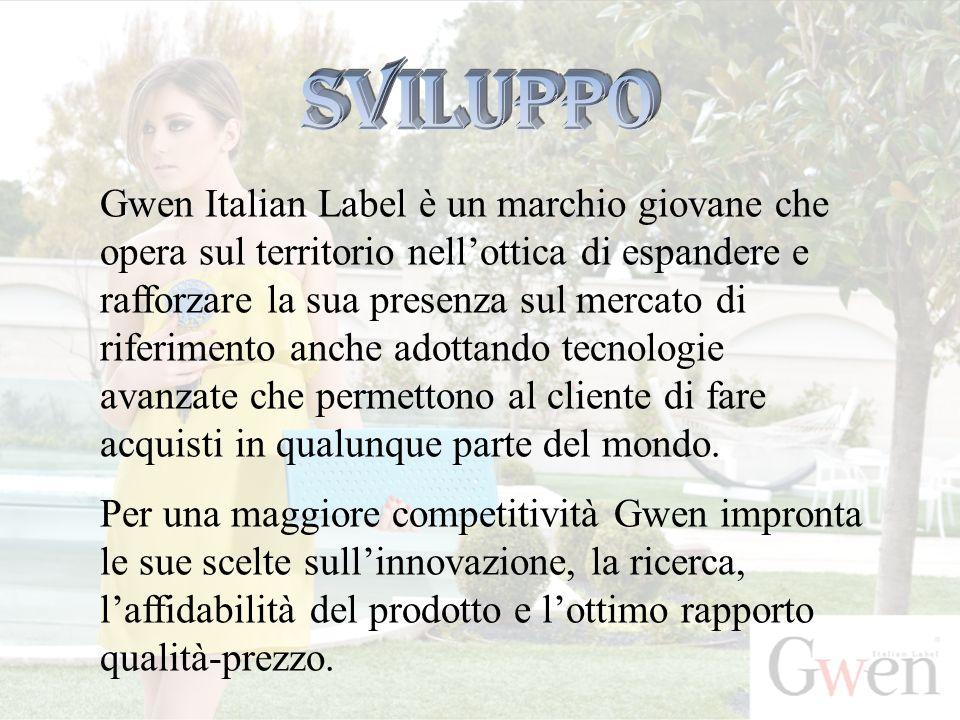 Gwen Italian Label è un marchio giovane che opera sul territorio nell'ottica di espandere e rafforzare la sua presenza sul mercato di riferimento anche adottando tecnologie avanzate che permettono al cliente di fare acquisti in qualunque parte del mondo.