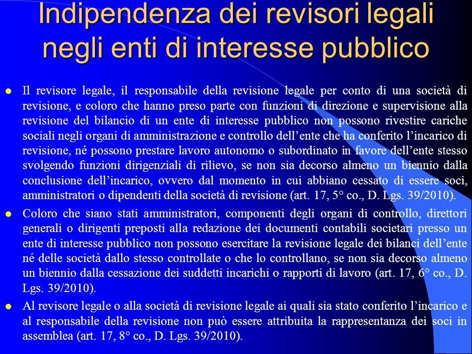 Indipendenza dei revisori legali negli enti di interesse pubblico l Il revisore legale, il responsabile della revisione legale per conto di una societ