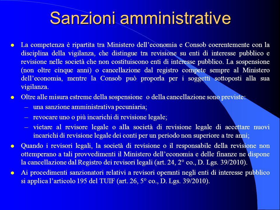 Sanzioni amministrative l La competenza è ripartita tra Ministero dell'economia e Consob coerentemente con la disciplina della vigilanza, che distingu