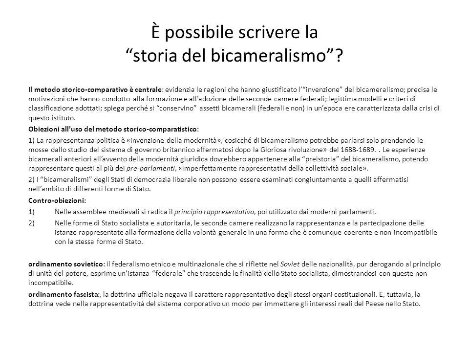 """È possibile scrivere la """"storia del bicameralismo""""? Il metodo storico-comparativo è centrale: evidenzia le ragioni che hanno giustificato l'""""invenzion"""