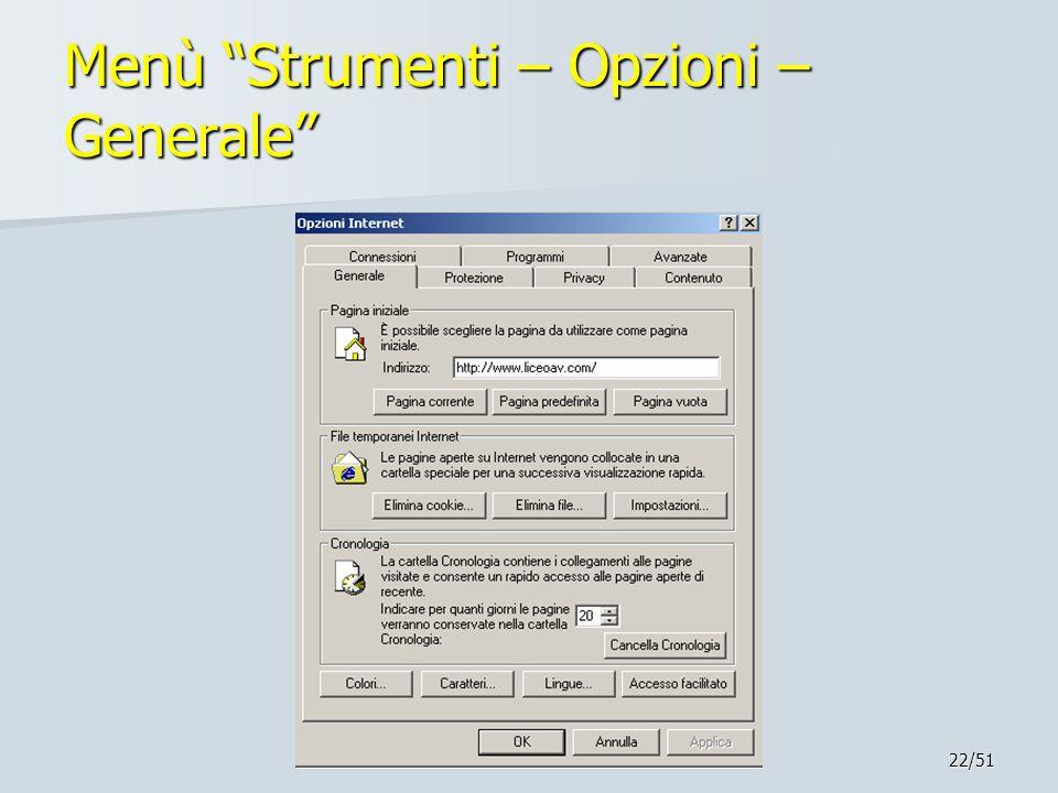 """22/51 Menù """"Strumenti – Opzioni – Generale"""""""