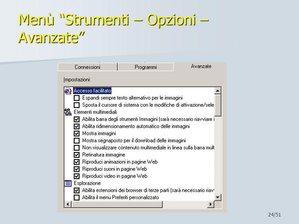 "24/51 Menù ""Strumenti – Opzioni – Avanzate"""