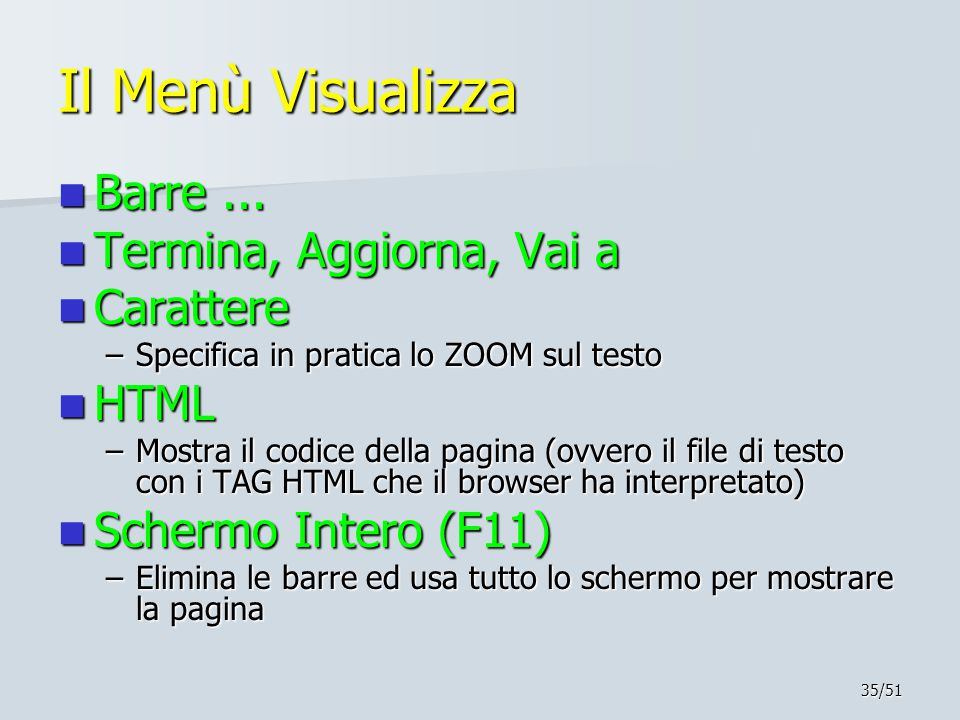 35/51 Il Menù Visualizza Barre...Barre...