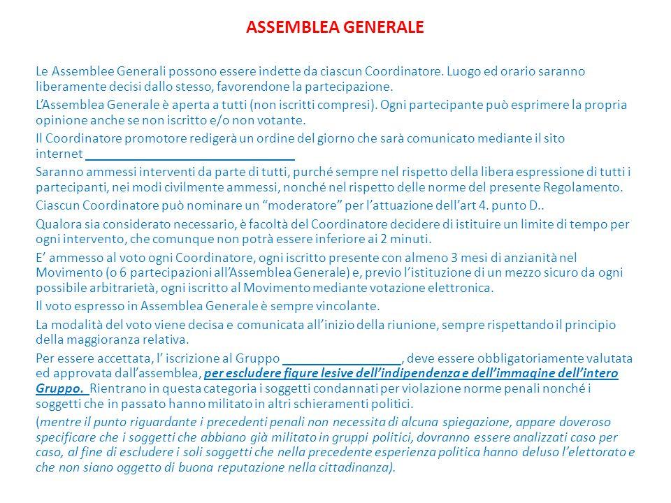 ASSEMBLEA GENERALE Le Assemblee Generali possono essere indette da ciascun Coordinatore.